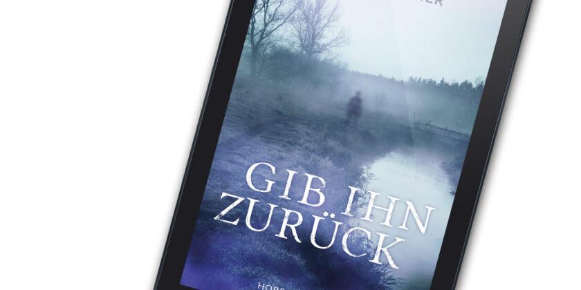 Cover E-Book – Gib ihn zurück